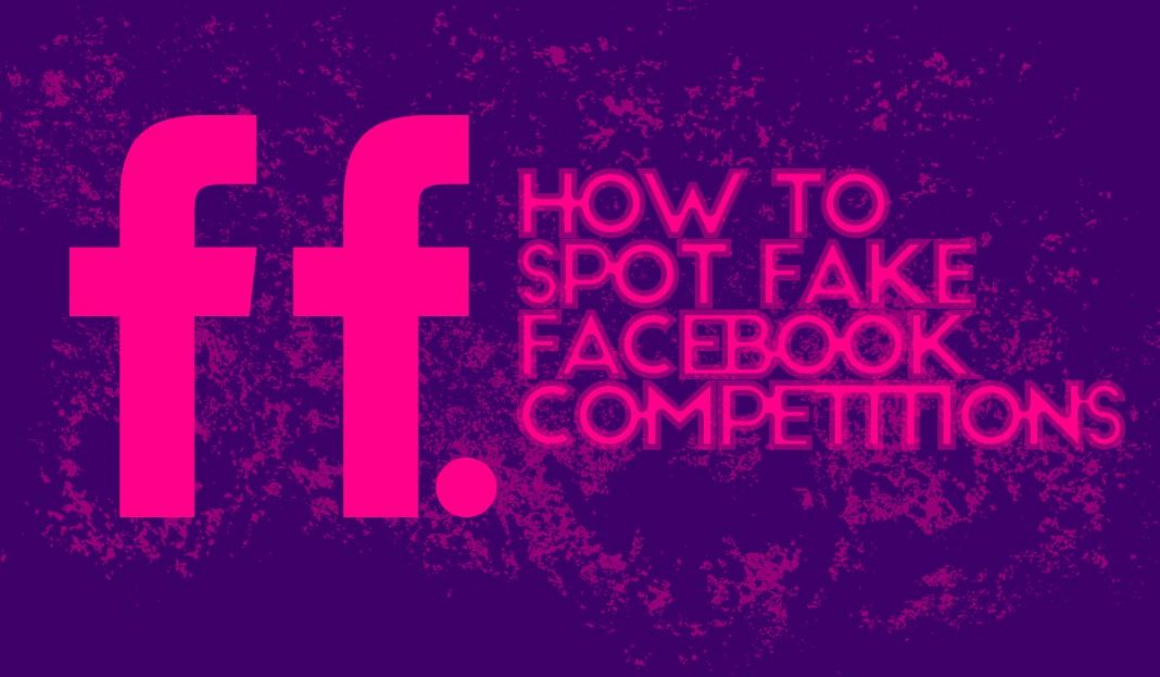 how to spot fake facebook competitions